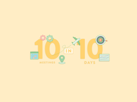 10 Meetings in 10 Days