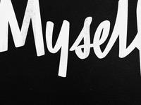 Free Myself Type