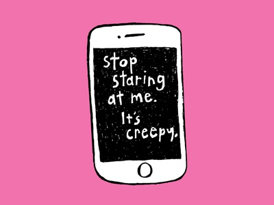 If My Phone Could Talk to Me phone cell phone black and white funny creepy staring pink illustration iphone