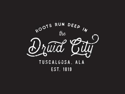 Tuscaloosa: the Druid City typography city branding tshirt tee southern distressed script vintage badge city tuscaloosa alabama ttown