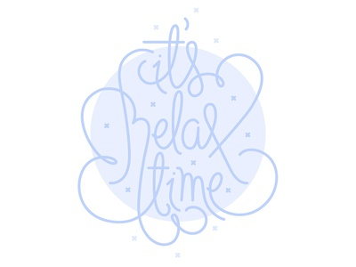 it's relax time! typography