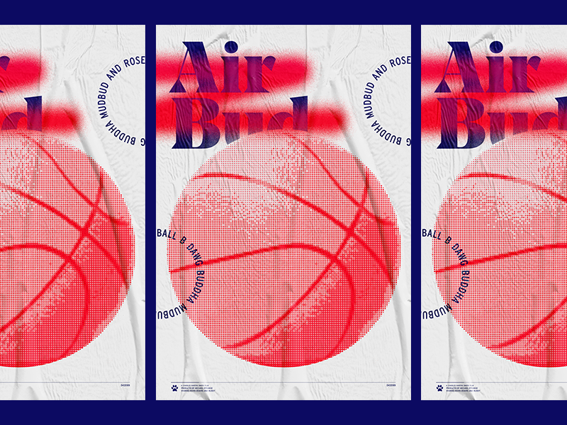 Air Bud 🏀 ball is life basketball air bud bud texture riso grid typography layout poster ballin