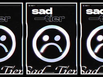 Sad Tier sad grid c4d illustration type typography vaporwave vhs 3d happy poster glitch