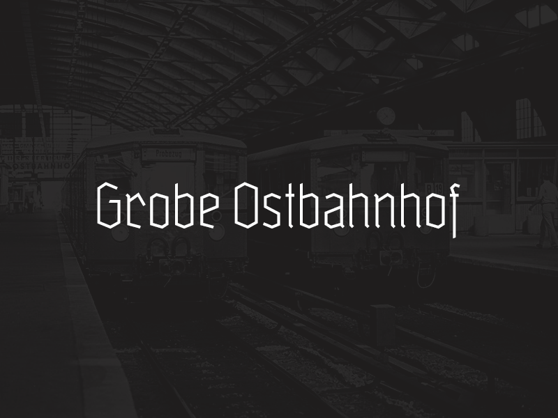 Grobe Ostbahnhof glyphs custom letters type typography typografie typeface typedesign schrift ostbahnhof grobe deutschmeister gebrochene schrift fraktur font blackletter berlin