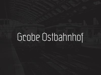 Grobe Ostbahnhof