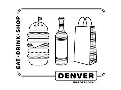 Support Local Denver shop drink eat illustration design denverdesign support local denver shirt design