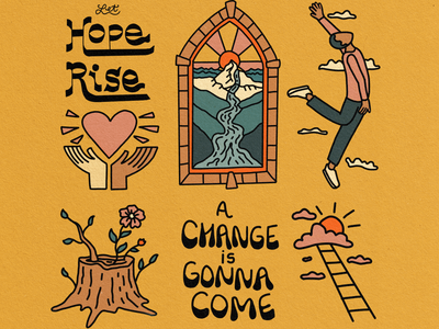 A Change is Gonna Come Illustration characterdesign justice faith love hope typography lettering ui vector branding drawing outdoors nature illustration