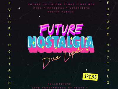 Future Nostalgia Album Cover vintage hand lettering dua lipa music nostalgia retro 80s neon album art album typography