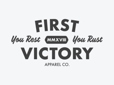 First Victory Never Rust Graphic