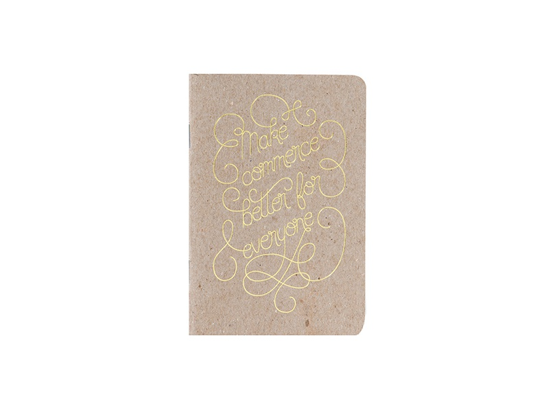 Make Commerce Better Notebook gold foil hand lettering type lettering notebook swag