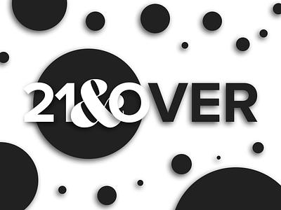 21 & Over branding design logo