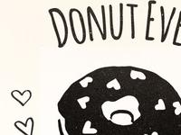 Donut Let Me Gooooo