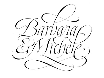 Barbara & Michele calligraphy lettering italic handmade swash