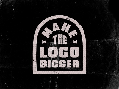 Make the Logo Bigger vintage retro identity brand print icon illustration screen print art typography vector branding design drawing logo