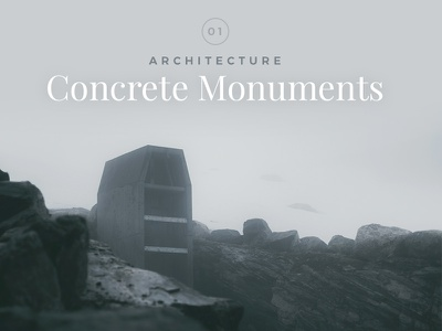 Concrete Monuments (Architecture & Landscape) ui thumbnail google fonts typography gallery cinematic minimal norway dark photography