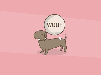 Dog goes woof.