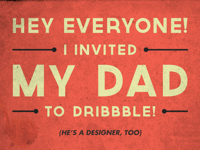 I Invited my Dad dad invite draft new father son