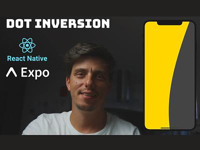 React Native Dot Inversion animation tutorial open source github crossplatform web android ios cuberto reactjs tutorial animation youtube tutorial react native