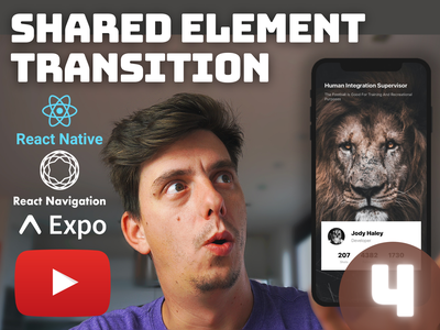 Ep.4 - React Native Shared Element Transition [YouTube] github shared element transition react native animation android ios tutorial carousel youtube tutorial youtube tutorial animation react native