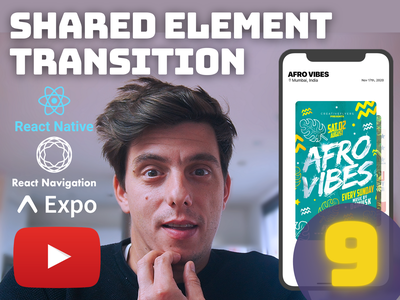 Ep.9 - React Native Shared Element Transition [YouTube] react native tutorial shared element transition shared element react native animation github carousel youtube tutorial youtube tutorial animation react native open source