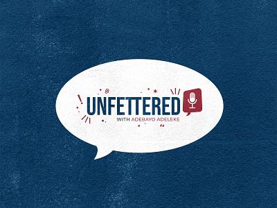 Unfettered Logo podcast logo podcast icon typogaphy design logo branding