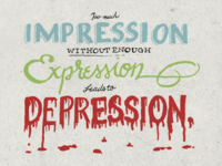 Too Much Impression Without Enough Expression