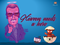 Heaven needs a hero - Stan Lee