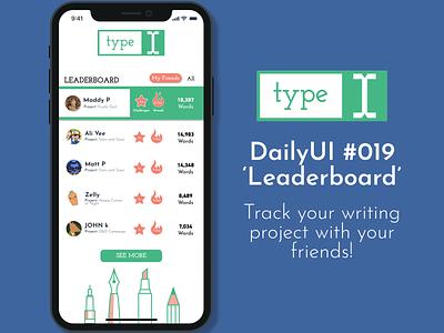 #019 'Leaderboard' (type word tracker) mobile ui ui app dailyui019 design logo figma daily challenge dailyui