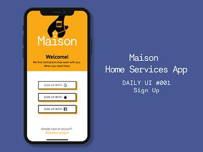 Maison Home Services App Sign Up login daily challenge branding design ui figma dailyui illustration signup