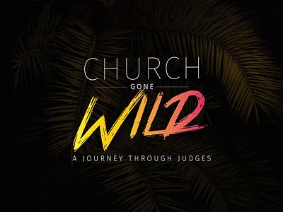Church Gone Wild church