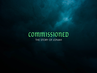 Commissioned: The Story of Jonah Sermon Series