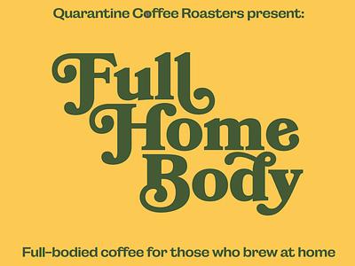 Quarantine coffee roasters typography logo coffee label design packaging illustrator branding