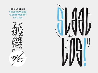 Slaat los! typography custom lettering type handwritten brushtype