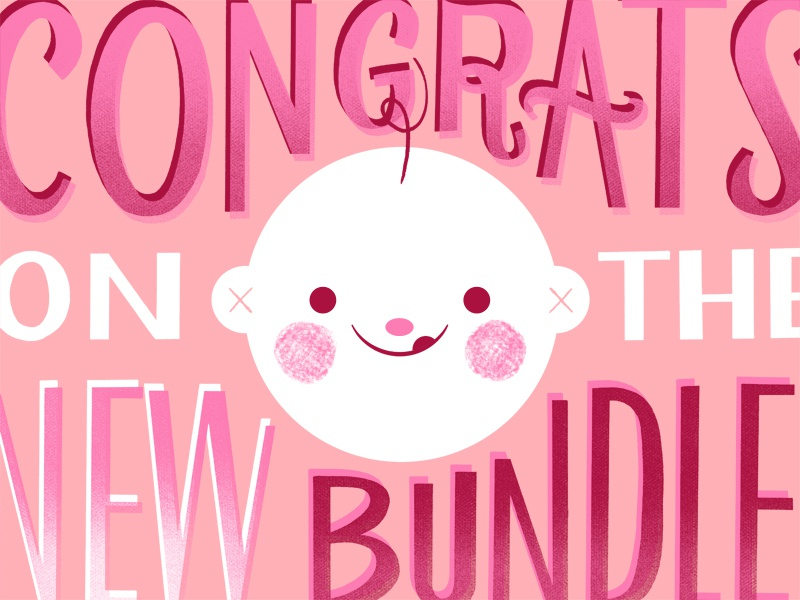 Congrats on the new bundle! typography illustration baby congrats pink