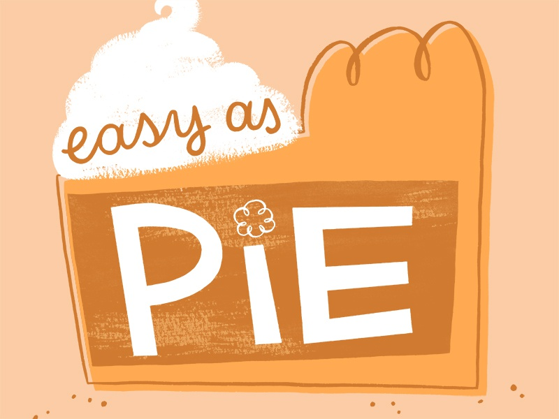 Calendar Illustration Job : Easy as pie by this paper ship dribbble