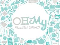 Oh My! Handmade Goodness logo + pattern