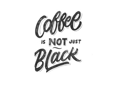 Coffee is not just black
