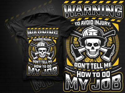 Job T Shirt Design illustration art vector skull art skull warning jobs job illustration t shirt printing t-shirt design nike t shirt custom t shirts t shirt design