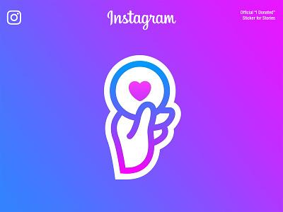 I DONATED | Instagram Official Sticker typography branding logo sticker motion instagram app interface web illustration design ux ui