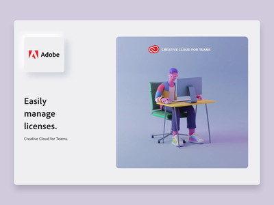 Adobe CC - Easily manage licenses computer designer skeumorphism team adobe blender motion animation character app interface web illustration design ux ui
