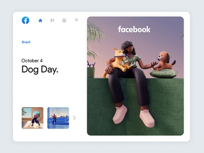 Facebook Always On | 02 dog 3d artist characterdesign graphic design inspiration trend facebook 3d character app interface web illustration design ux ui