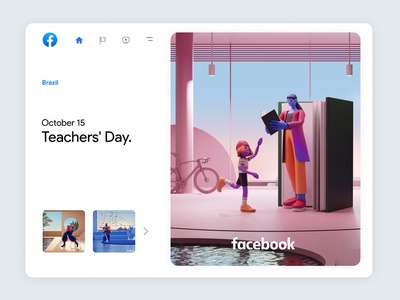 Facebook Always On | 06 cinema4d 3d art trend inspiration class study architecture facebook branding children teacher 3dcharacter character app interface web illustration design ux ui