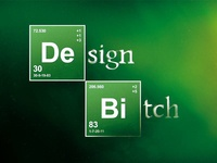 Design, B*tch!