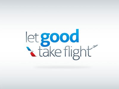 Let Good Take Flight (2/2) corporate american airlines logo identity branding nonprofit