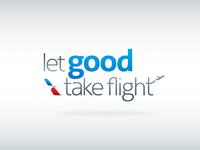 Let Good Take Flight (2/2)