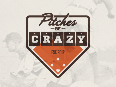 Pitches Be Crazy baseball orange brown script tungsten vitesse softball kickball sports logo