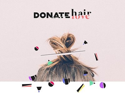 DONATE hair / love branding donations hairdonation ngo younglionsgreece younglions2016 athens cancer alopecia