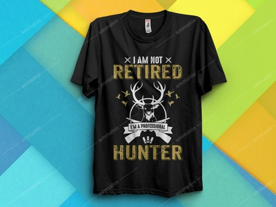 I'M NOT RETIRED A PROFESSIONAL  HUNTER T-SHIRT DESIGN hunting t-shirt design hunting t-shirt hunting vector hunting merch by amazon shirts merch by amazon merchandise design merchandise poster a day poster vector logo amazon t shirts amazon t shirts design t-shirts t-shirt illustration t-shirt design t-shirt graphic design design