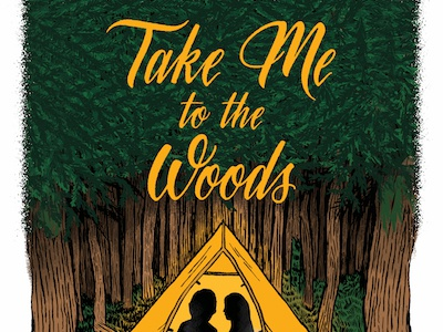 Take Me to the Woods outdoors woods camping illustration