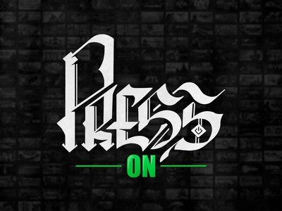 Press On gothic black white green design logotype logo letter letters lettering art typography calligraphy lettering blacklettering gothique gothic gta
